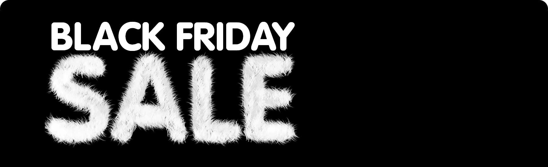 Black Friday Sale - Up to 50% On Over 500+ Products!